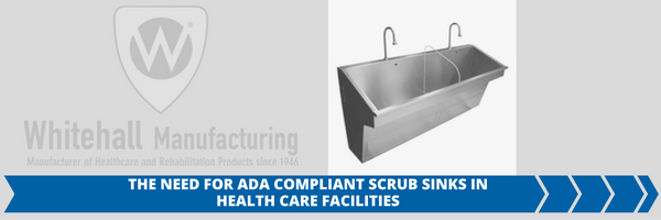 The Need for ADA Compliant Scrub Sinks in Healthcare Facilities