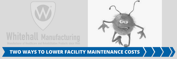 Lower Facility Maintenance Costs