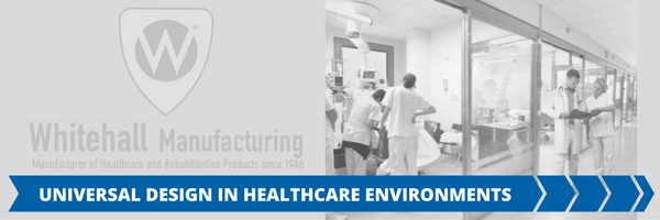 Universal Design in Healthcare Environments